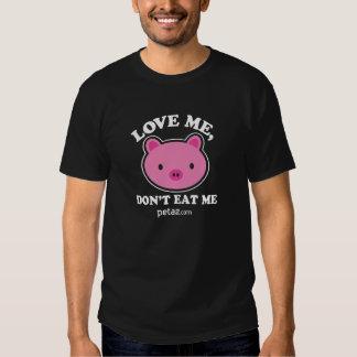Love Me, Don't Eat Me Shirt