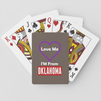 Love Me, I'M From Oklahoma Poker Deck