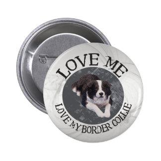 Love me, love my border collie pins