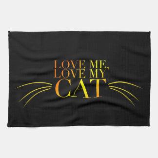 Love Me, Love My Cat Towel