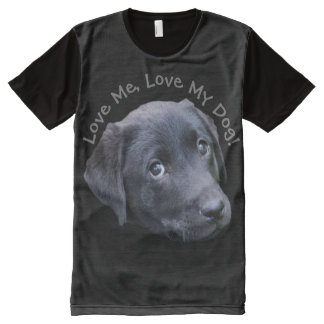 Love Me Love My Dog - Adorable Lab Puppy All-Over Print T-Shirt