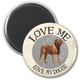 Love me, love my Dogue Magnets