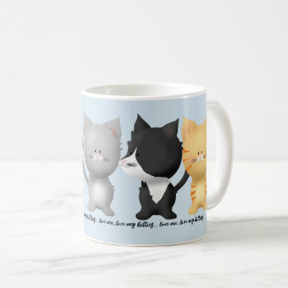 Love Me, Love my Kitties Mug
