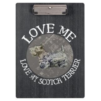 Love Me, Love My Scotch Terrier Clipboards