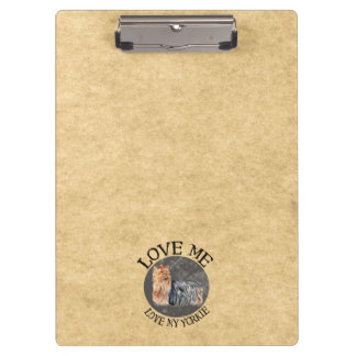 Love Me Love My Yorkie Clipboards
