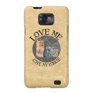 Love Me Love My Yorkie Galaxy SII Cover