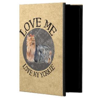 Love Me Love My Yorkie iPad Air Cover