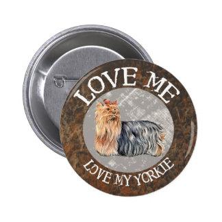 Love me, love my Yorkie Pin