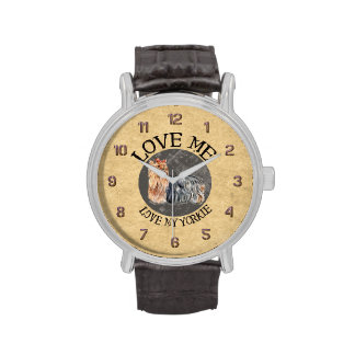 Love Me Love My Yorkie Wrist Watches