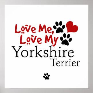 Love Me, Love My Yorkshire Terrier Print