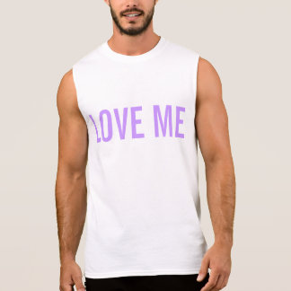 Love me sleeveless shirt