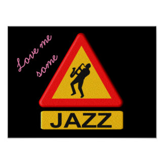 Love me some Jazz - poster
