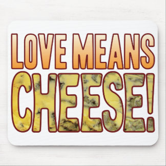 Love Means Blue Cheese Mouse Pad