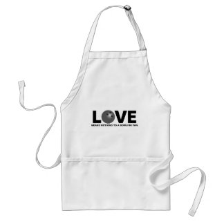 Love Means Nothing to a Bowling Fan Apron