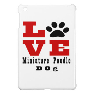 Love Miniature Poodle Dog Designes Cover For The iPad Mini
