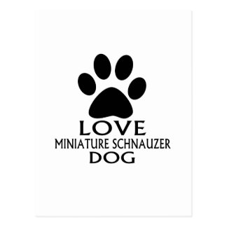 LOVE MINIATURE SCHNAUZER DOG DESIGNS POSTCARD
