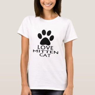 LOVE MITTEN CAT DESIGNS T-Shirt