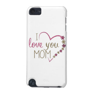 Love Mom Mothers Day Heart iPod Touch (5th Generation) Cases