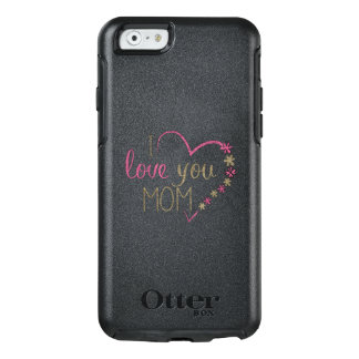 Love Mom Mothers Day Heart OtterBox iPhone 6/6s Case