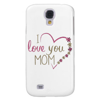 Love Mom Mothers Day Heart Samsung Galaxy S4 Case