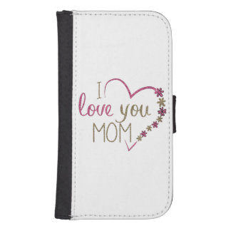 Love Mom Mothers Day Heart Samsung S4 Wallet Case