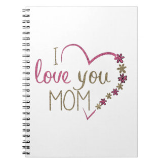 Love Mom Mothers Day Heart Spiral Notebook