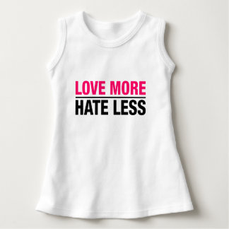Love More Hate Less Dress