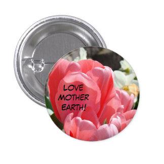 Love Mother Earth buttons Tulip Flower Garden