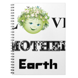 Love Mother Earth Notebooks