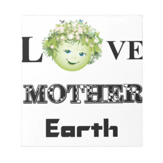 Love Mother Earth Notepads