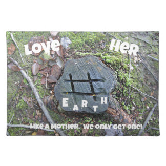 Love Mother Earth. Place Mats