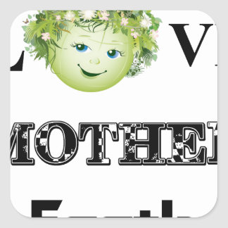 Love Mother Earth Square Sticker