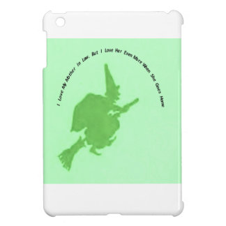 Love mother in law more when she goes home iPad mini cover