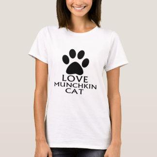 LOVE MUNCHKIN CAT DESIGNS T-Shirt