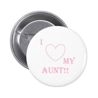 love my aunt 6 cm round badge