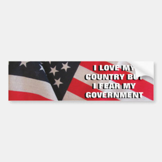 Love My Country Fear Government Classic Bumper Sticker