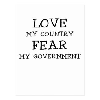 LOVE MY COUNTRY FEAR MY GOVERNMENT.png Postcard