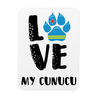 LOVE MY CUNUCU (Black letters) - Magnet