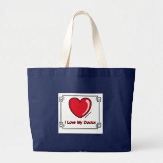 Love My Doctor Large Tote Bag