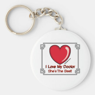 Love My Doctor - She's the Best Key Ring