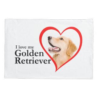 Love My Golden Pillowcase