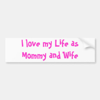 Love my Life Bumper Sticker