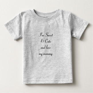 """""""Love my mommy"""" Baby Fine Jersey T-Shirt, gray Baby T-Shirt"""
