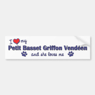 Love My Petit Basset Griffon Vendeen (Female Dog) Bumper Sticker