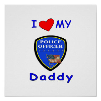 Love My Police Daddy Poster