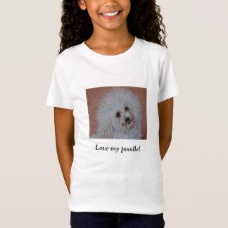 Love my poodle! T-shirt