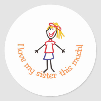 Love My Sister Classic Round Sticker