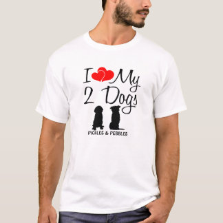 Love My TWO Dogs T-Shirt