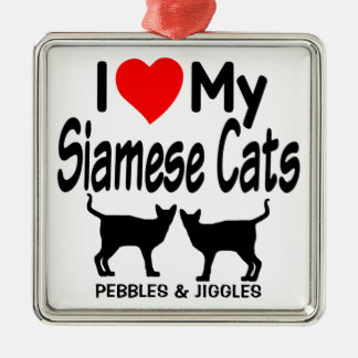Love My Two Siamese Cats Metal Ornament