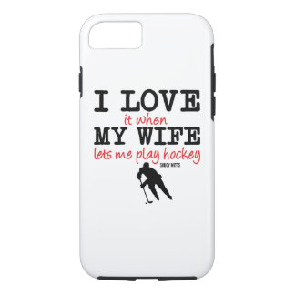Love My Wife Play Hockey Case